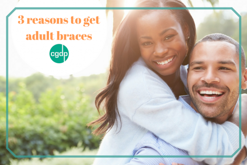 3 reasons to get adult braces